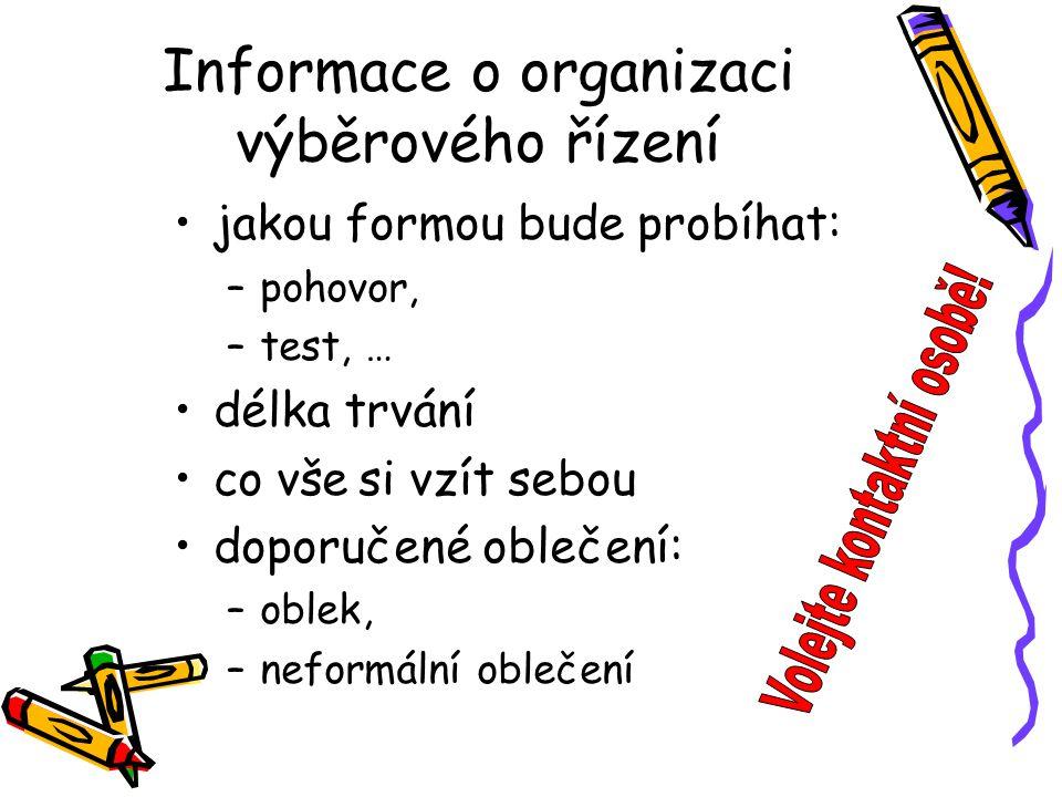Informace o organizaci výběrového řízení