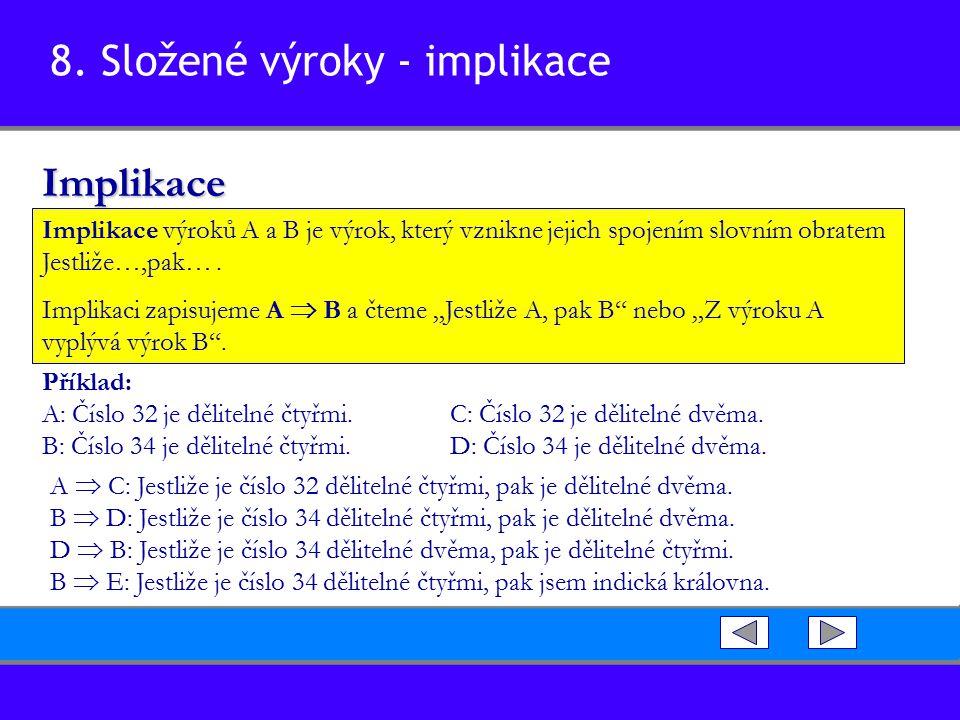8. Složené výroky - implikace