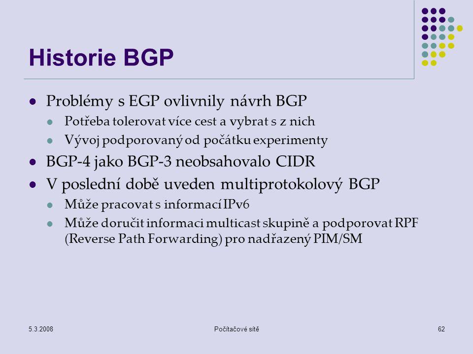 Historie BGP Problémy s EGP ovlivnily návrh BGP