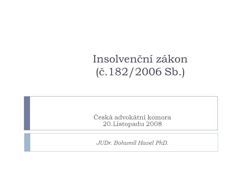 Insolvenční zákon (č.182/2006 Sb.)