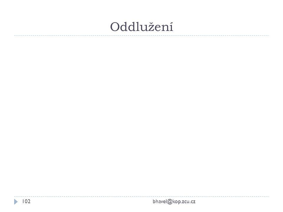 Oddlužení bhavel@kop.zcu.cz