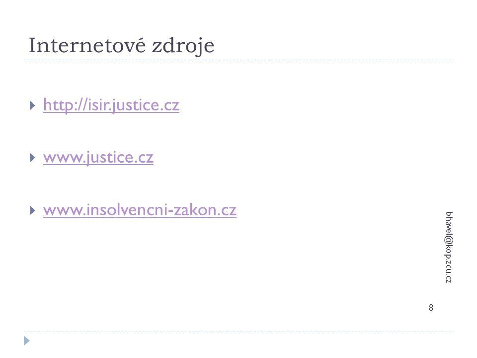 Internetové zdroje http://isir.justice.cz www.justice.cz
