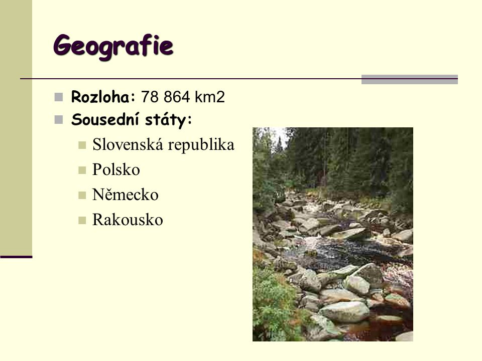 Geografie Slovenská republika Polsko Německo Rakousko