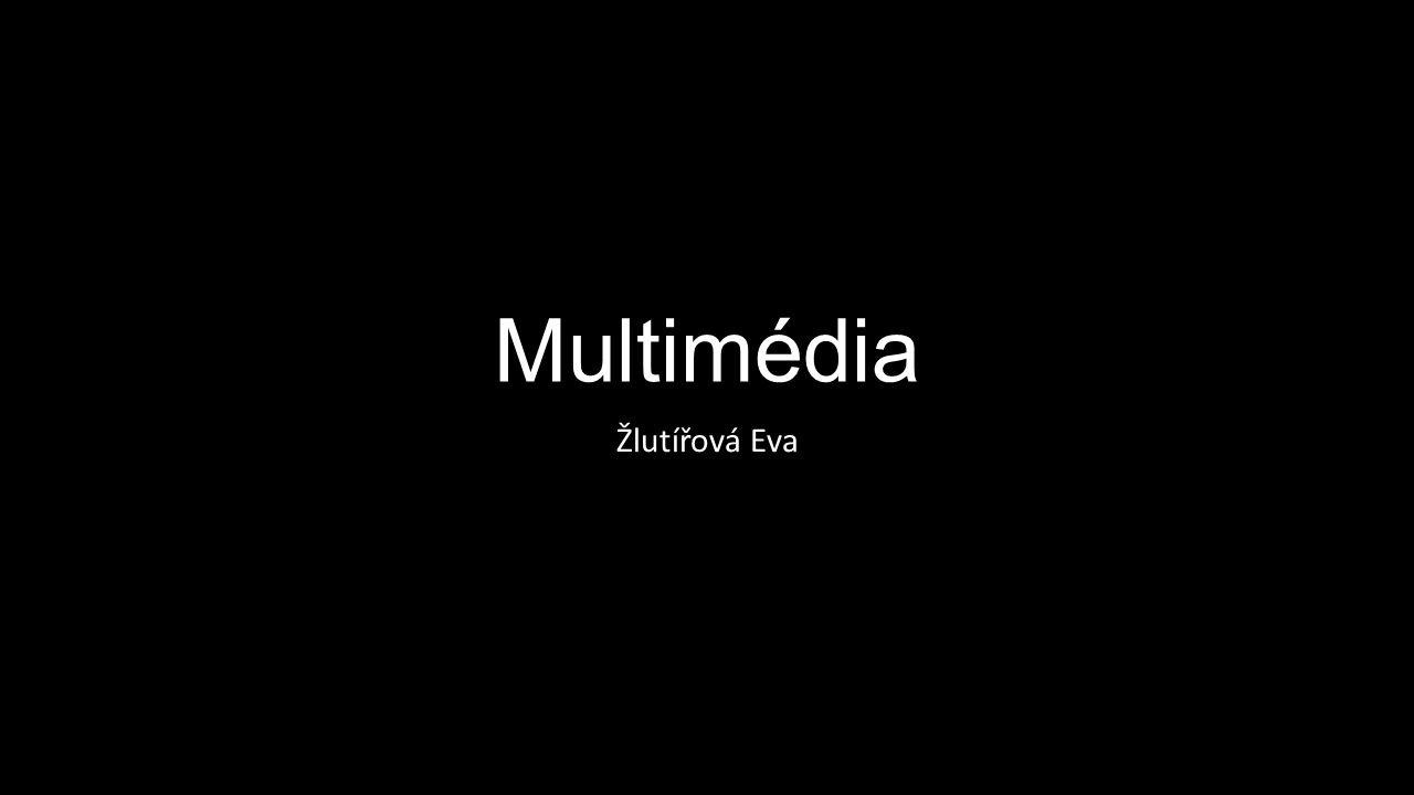 Multimédia Žlutířová Eva
