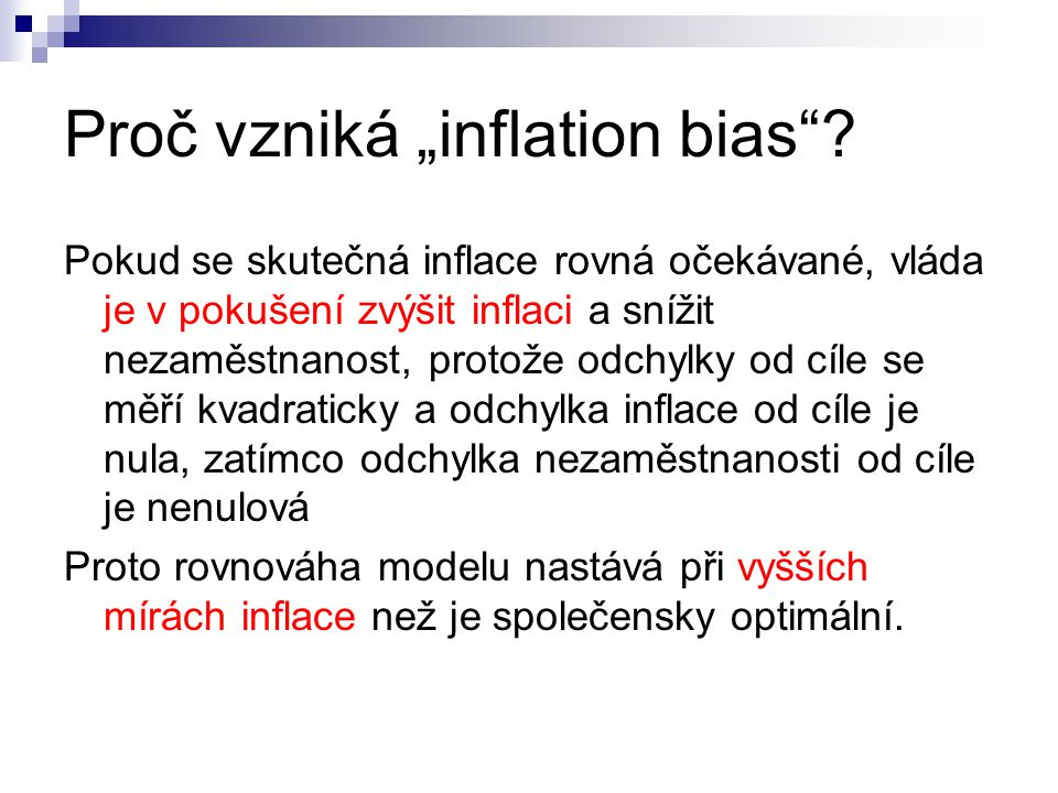 "Proč vzniká ""inflation bias"