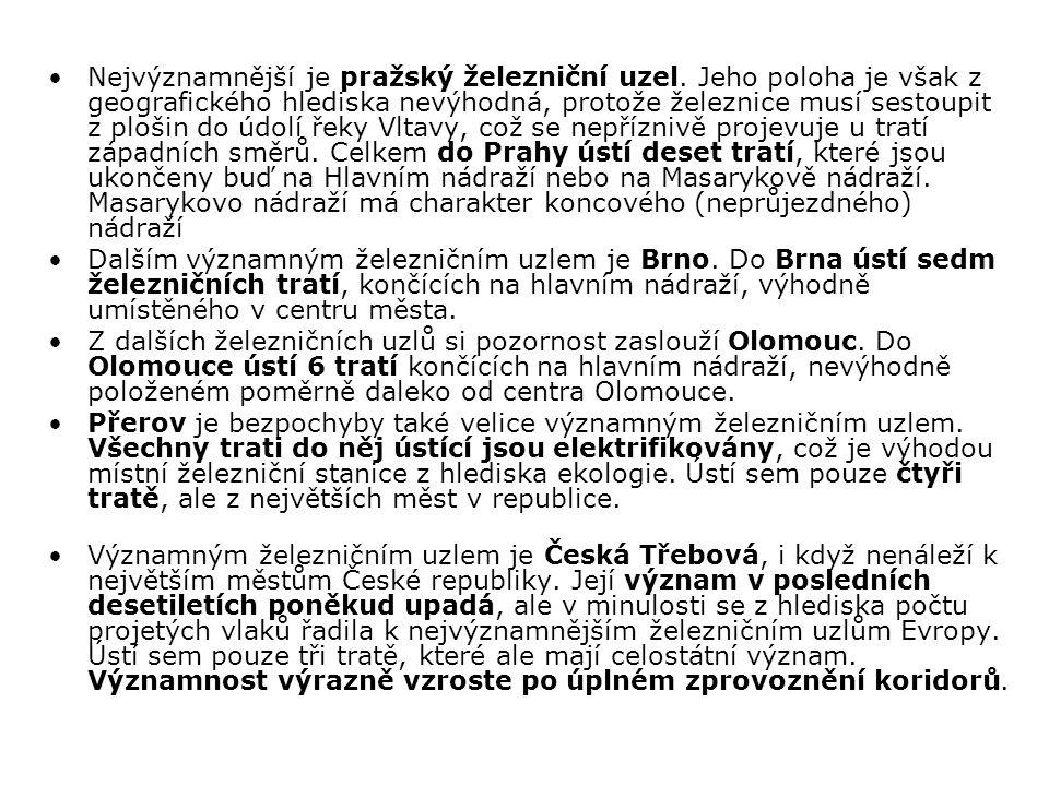 Nejvýznamnější je pražský železniční uzel