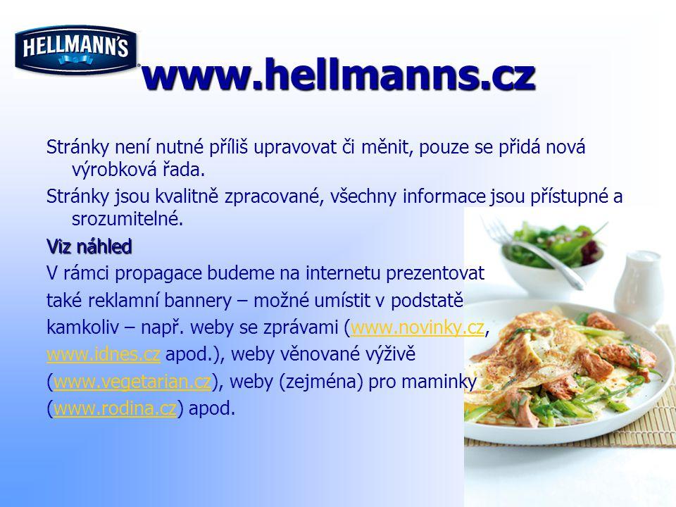 www.hellmanns.cz Stránky není nutné příliš upravovat či měnit, pouze se přidá nová výrobková řada.
