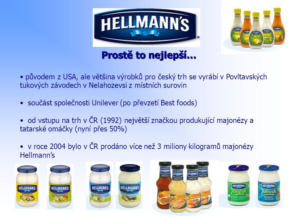 Prostě to nejlepší… původem z USA, ale většina výrobků pro český trh se vyrábí v Povltavských tukových závodech v Nelahozevsi z místních surovin.