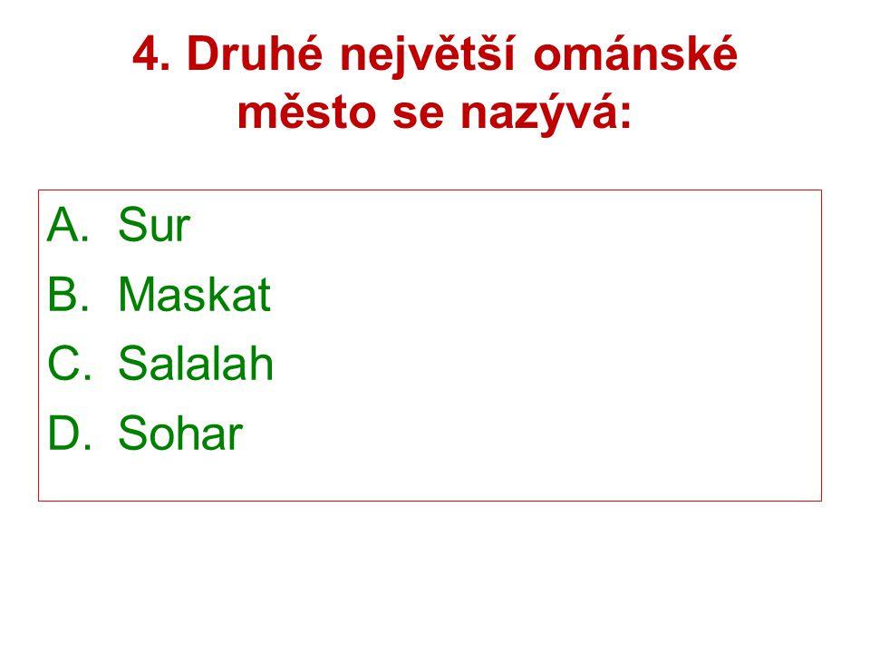 4. Druhé největší ománské město se nazývá:
