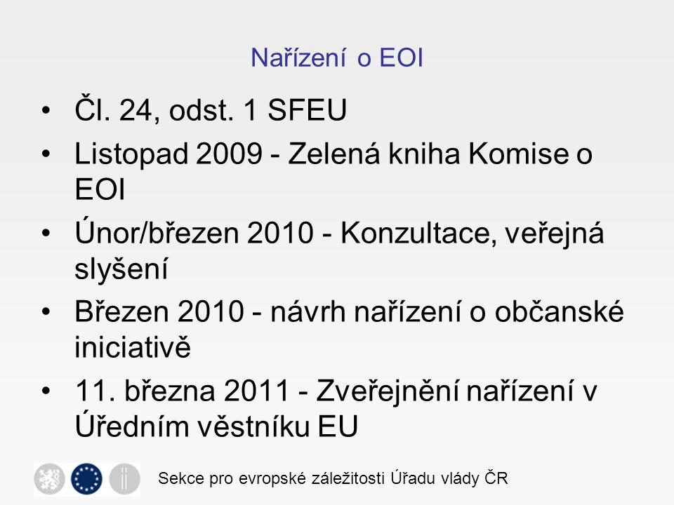 Listopad 2009 - Zelená kniha Komise o EOI