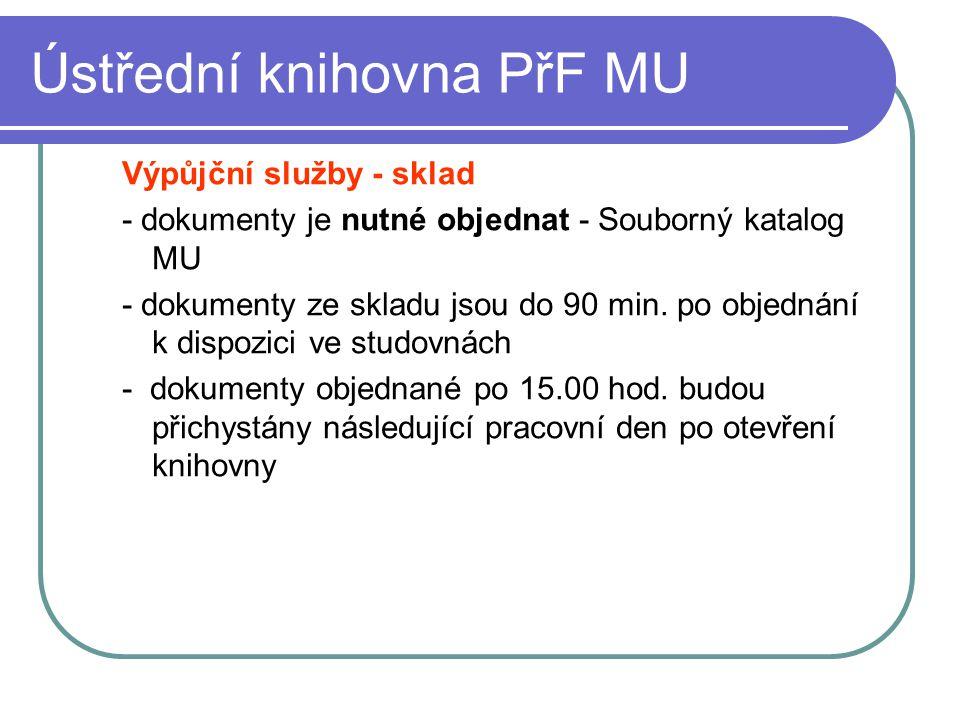 Ústřední knihovna PřF MU