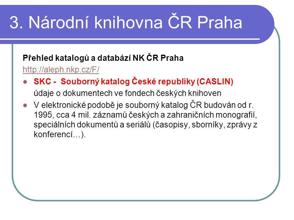 3. Národní knihovna ČR Praha