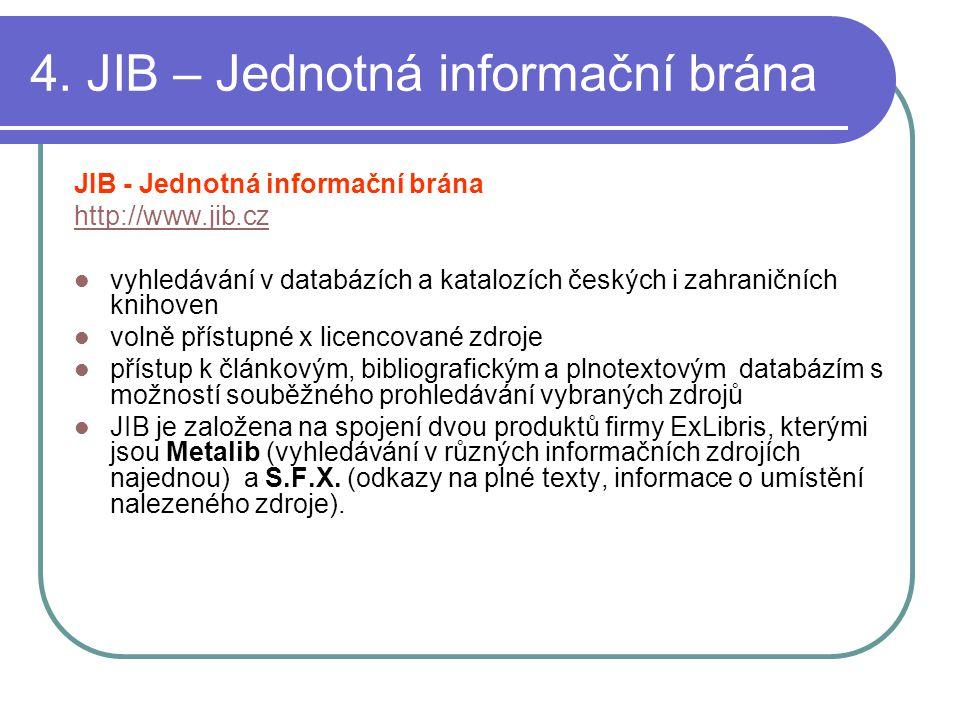 4. JIB – Jednotná informační brána