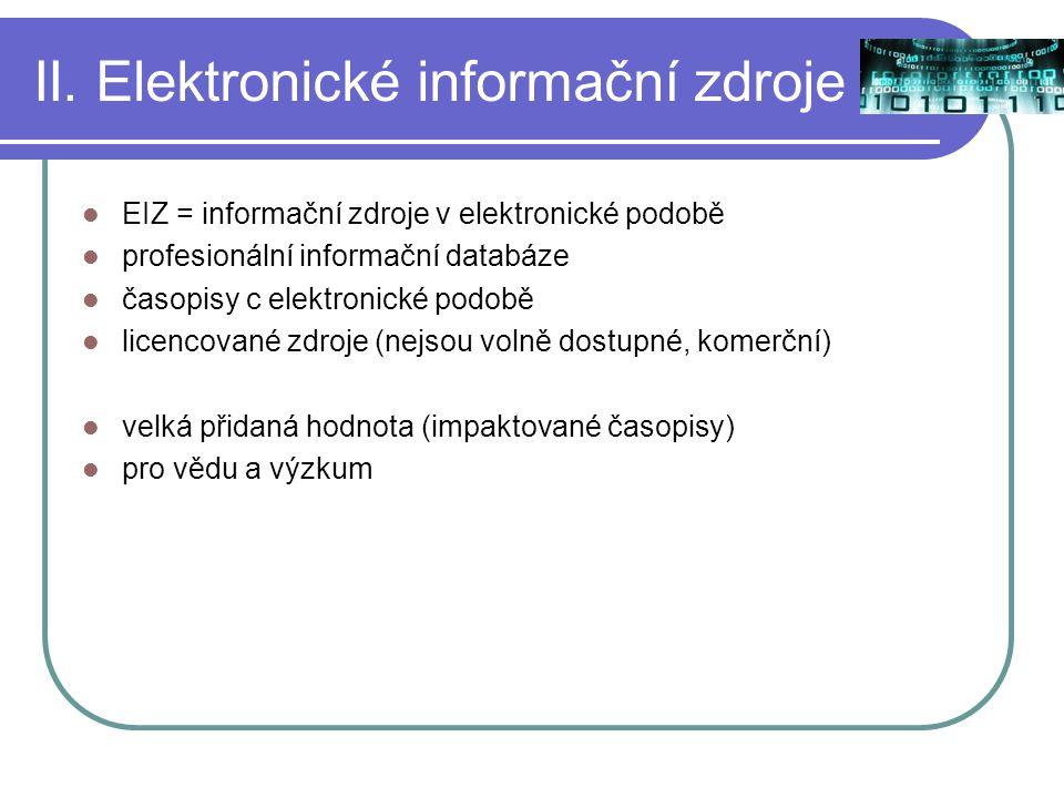 II. Elektronické informační zdroje