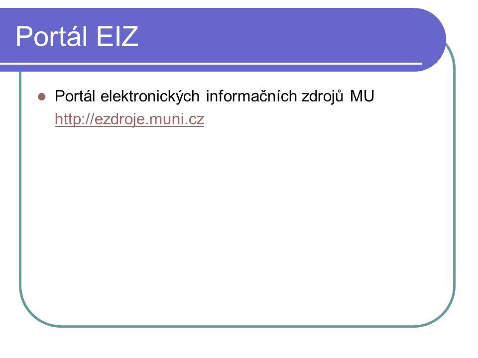 Portál EIZ Portál elektronických informačních zdrojů MU
