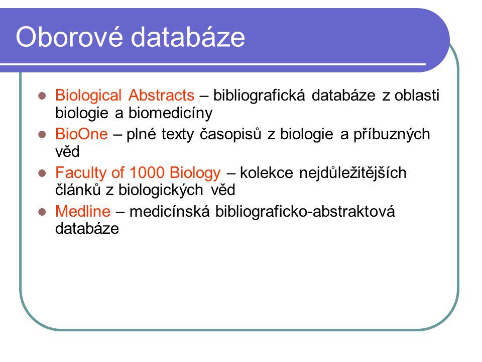 Oborové databáze Biological Abstracts – bibliografická databáze z oblasti biologie a biomedicíny.