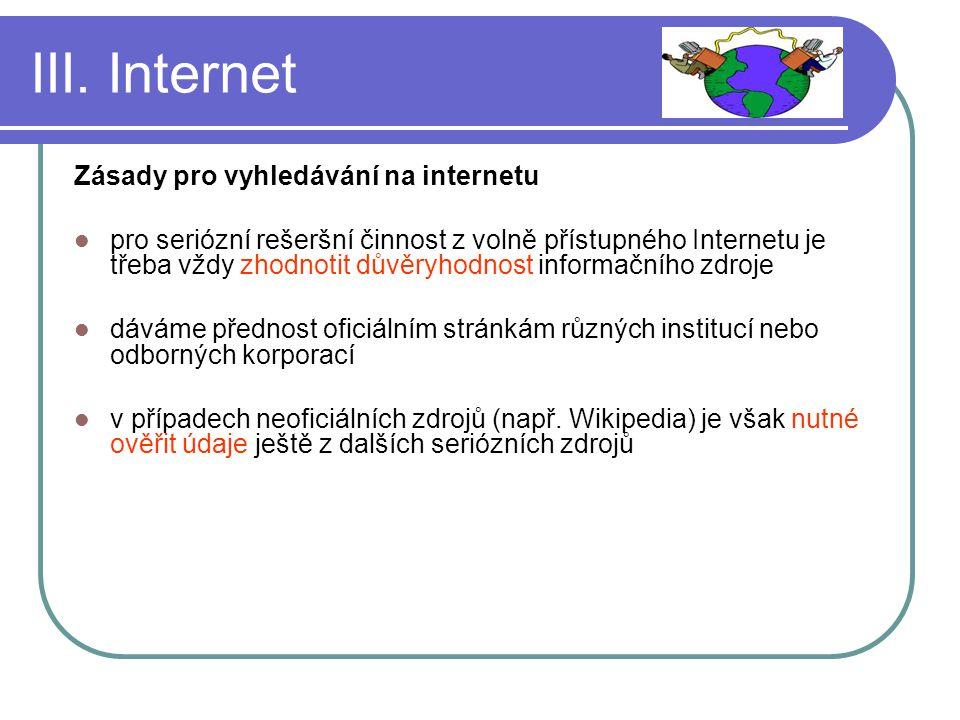 III. Internet Zásady pro vyhledávání na internetu