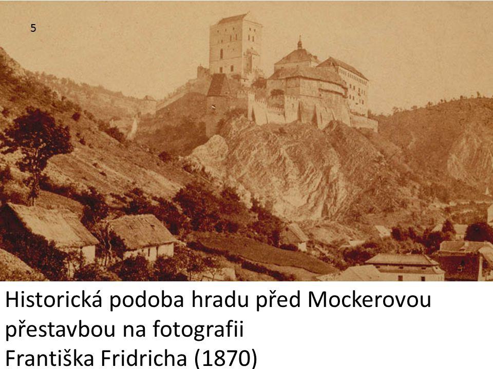 Historická podoba hradu před Mockerovou přestavbou na fotografii