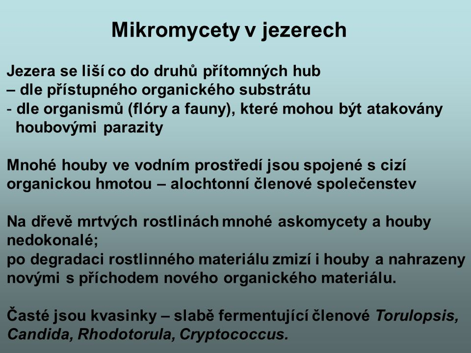 Mikromycety v jezerech