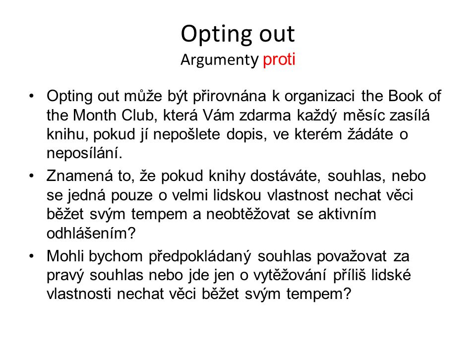 Opting out Argumenty proti