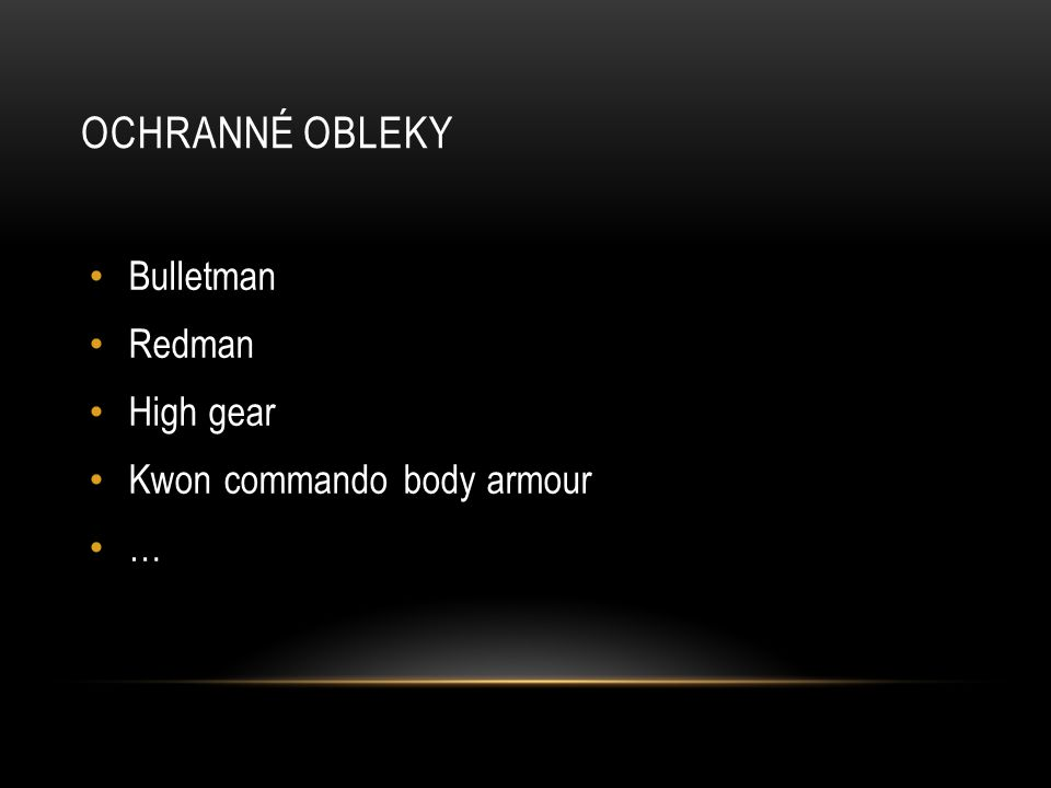 Ochranné obleky Bulletman Redman High gear Kwon commando body armour …