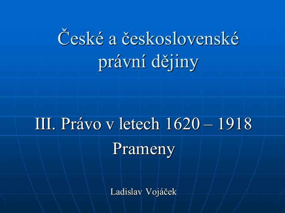 České a československé právní dějiny