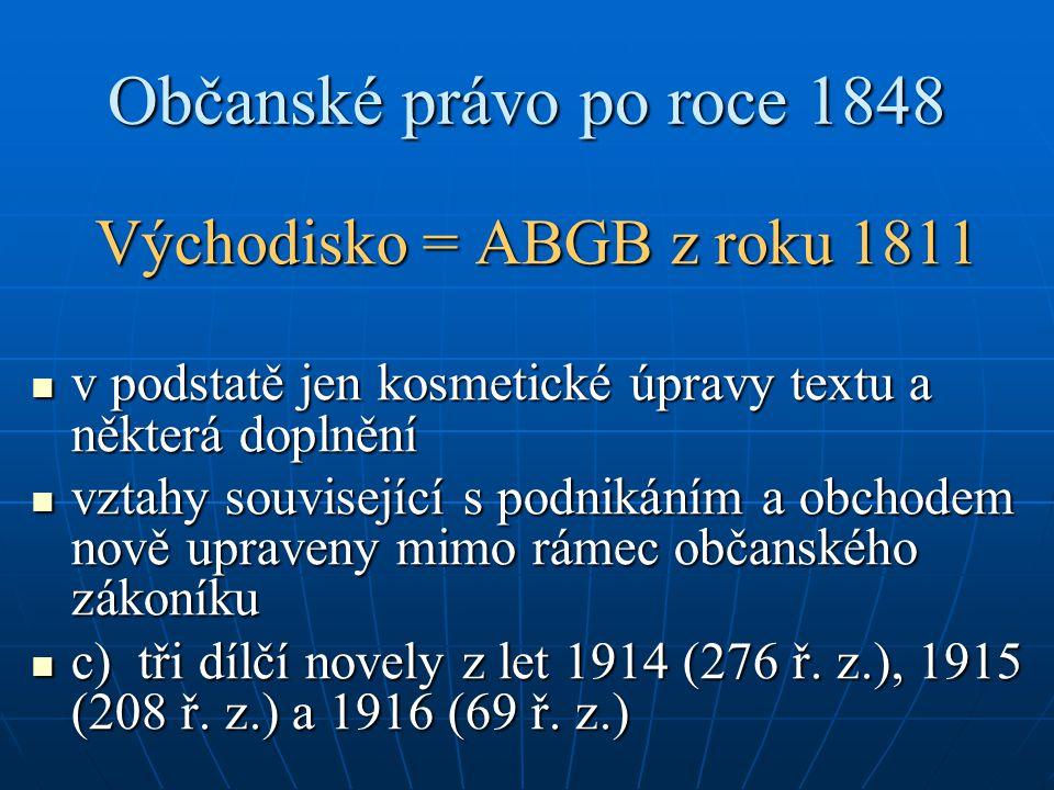 Východisko = ABGB z roku 1811
