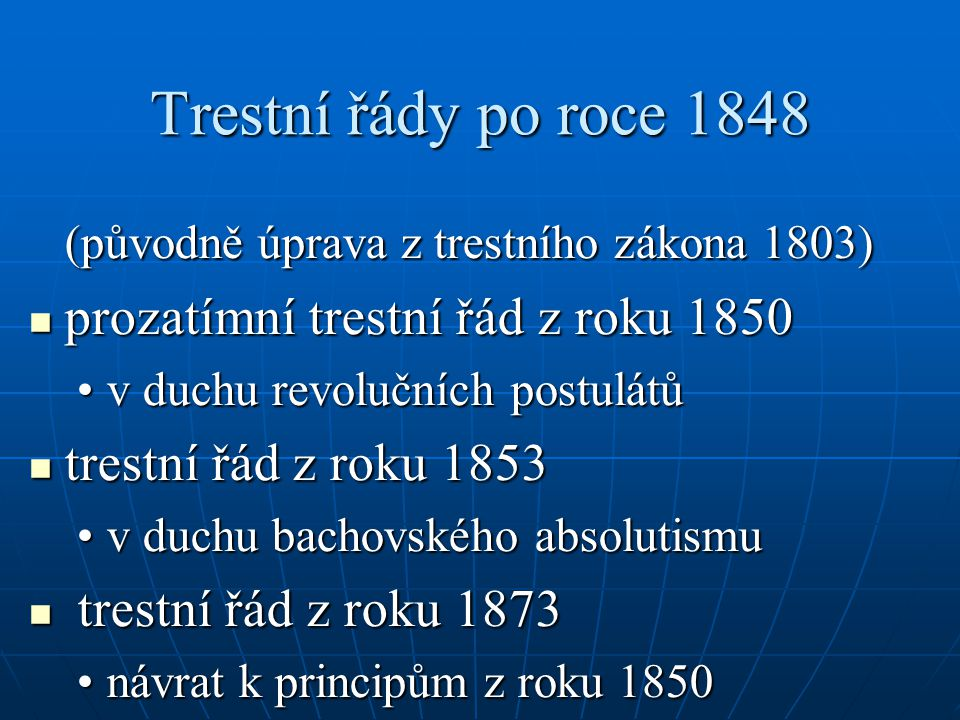 Trestní řády po roce 1848 (původně úprava z trestního zákona 1803)