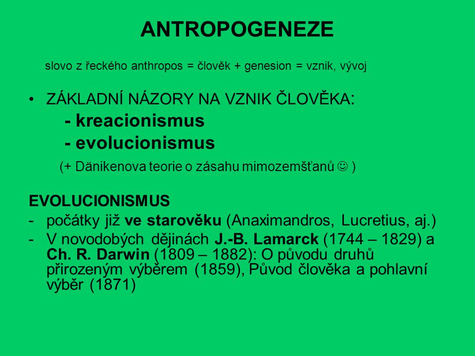 ANTROPOGENEZE - kreacionismus - evolucionismus