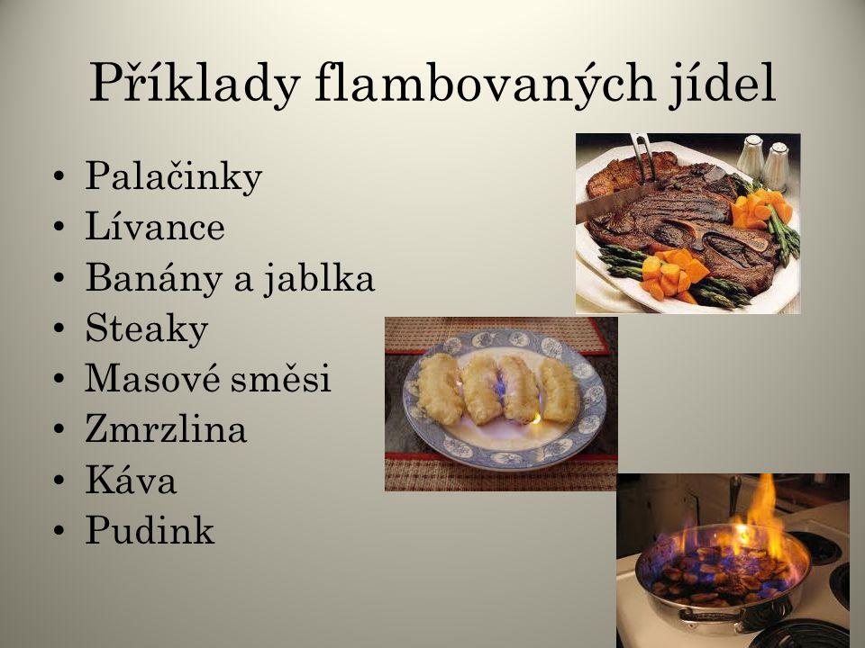Příklady flambovaných jídel