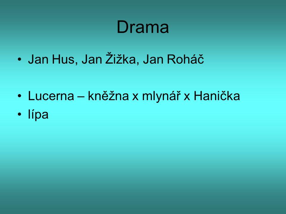 Drama Jan Hus, Jan Žižka, Jan Roháč