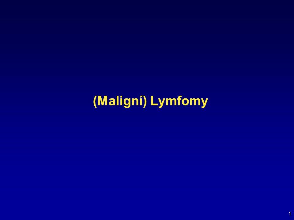 (Maligní) Lymfomy