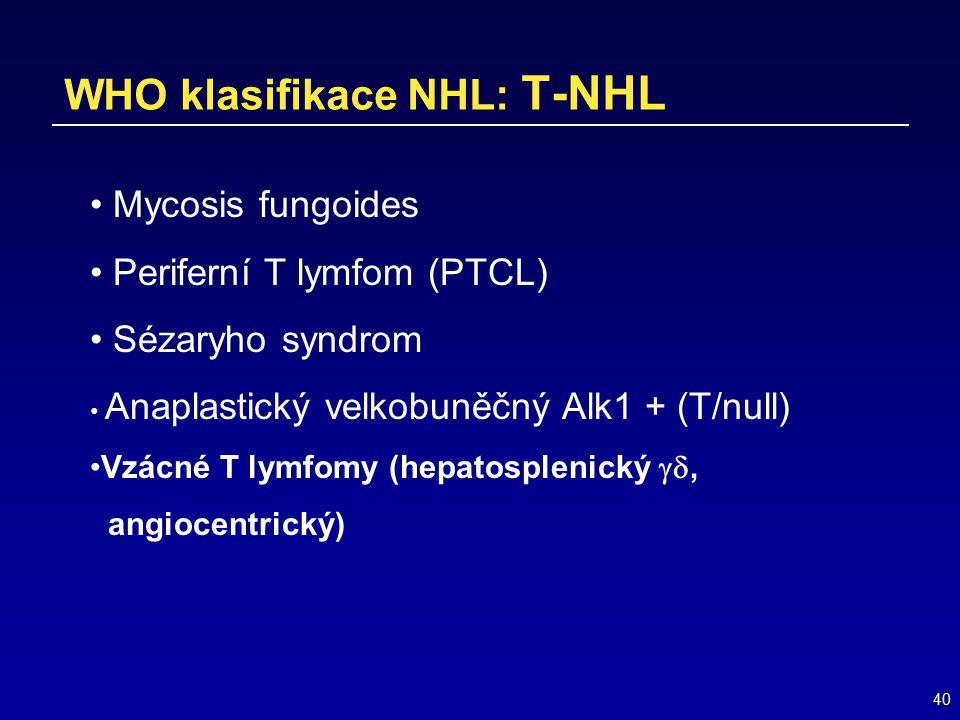 WHO klasifikace NHL: T-NHL