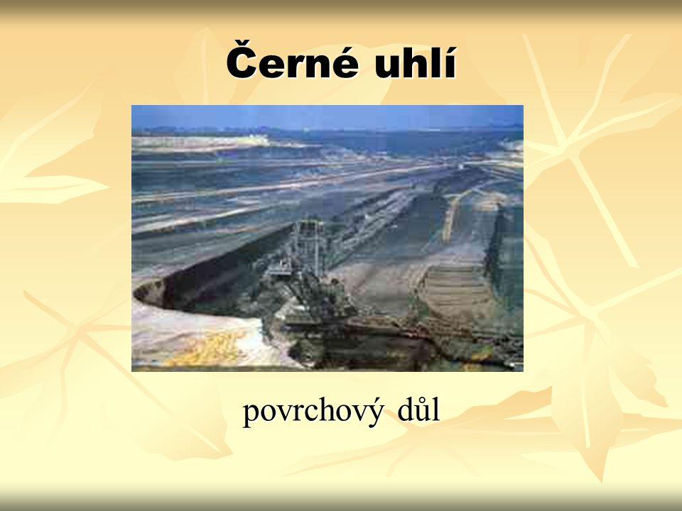 Černé uhlí povrchový důl
