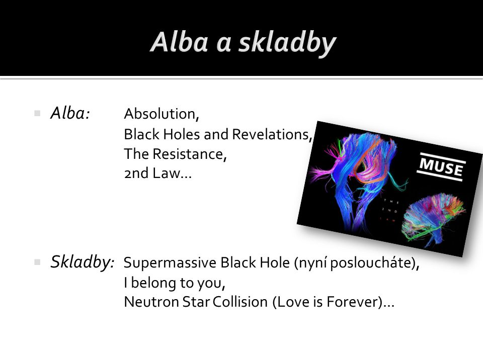 Alba a skladby Alba: Absolution, Black Holes and Revelations, The Resistance, 2nd Law...