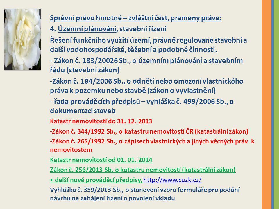 Správní právo hmotné – zvláštní část, prameny práva:
