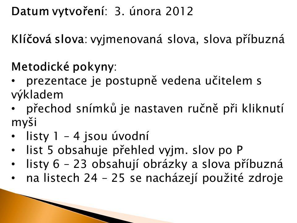 Datum vytvoření: 3. února 2012