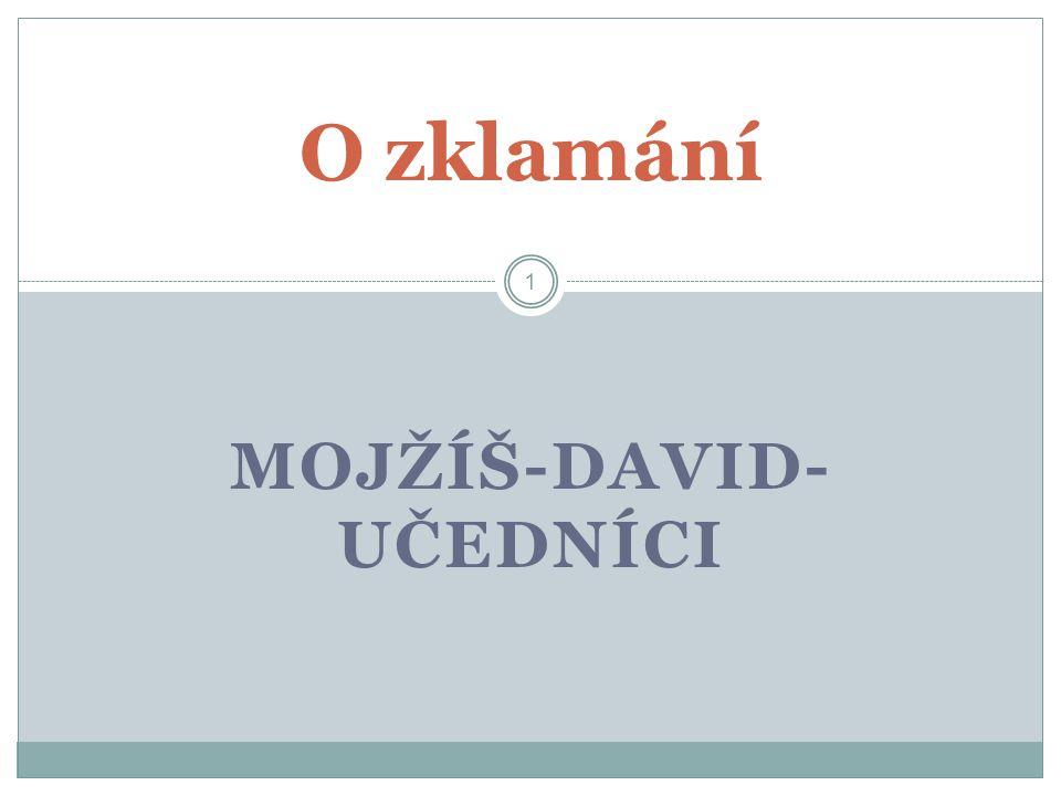 MOJŽÍŠ-DAVID-UČEDNÍCI