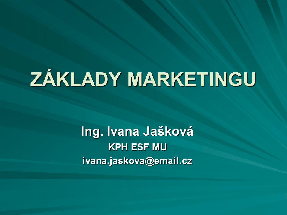 Ing. Ivana Jašková KPH ESF MU ivana.jaskova@email.cz