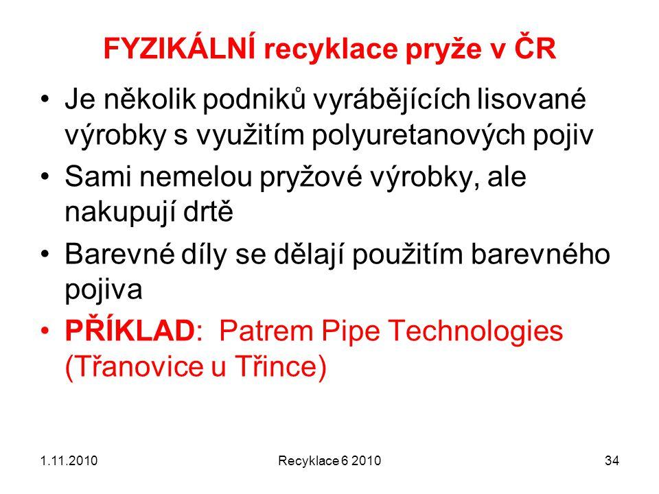 FYZIKÁLNÍ recyklace pryže v ČR