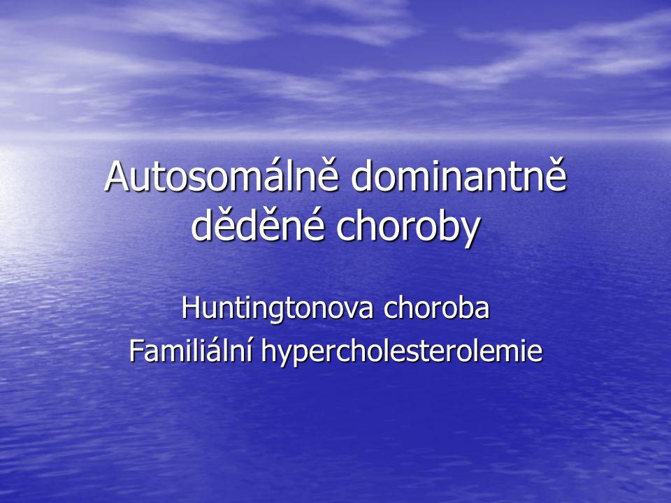 Autosomálně dominantně děděné choroby