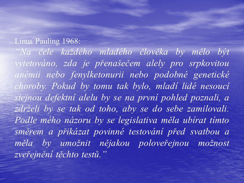 Linus Pauling 1968: