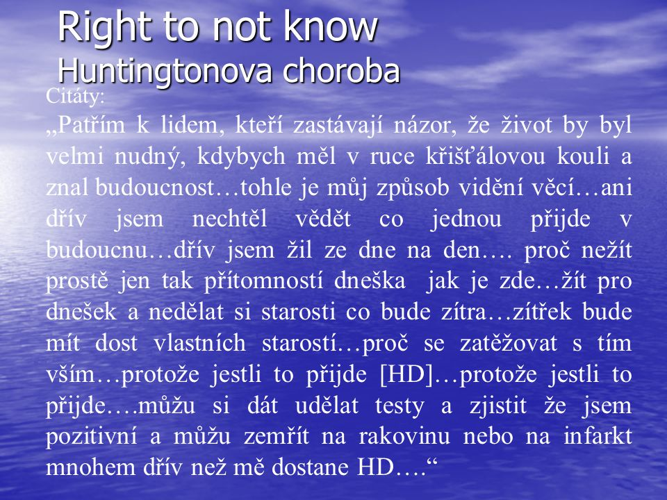 Right to not know Huntingtonova choroba