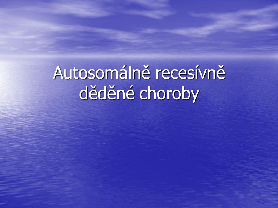 Autosomálně recesívně děděné choroby
