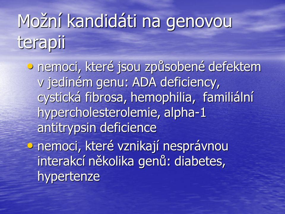 Možní kandidáti na genovou terapii