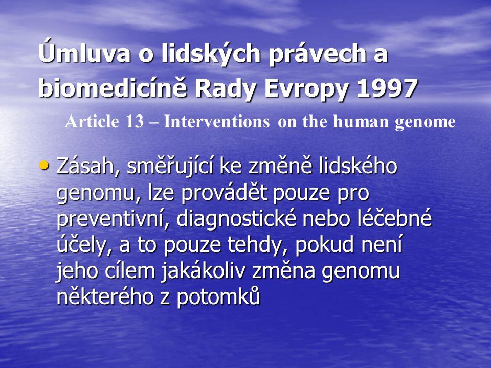 Úmluva o lidských právech a biomedicíně Rady Evropy 1997