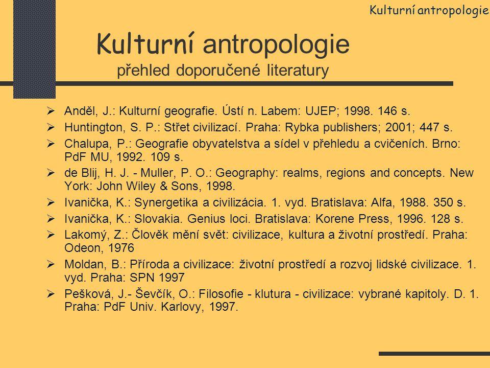 Kulturní antropologie přehled doporučené literatury