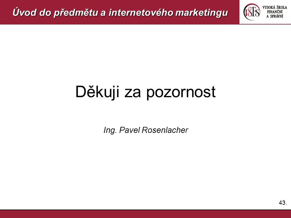 Úvod do předmětu a internetového marketingu