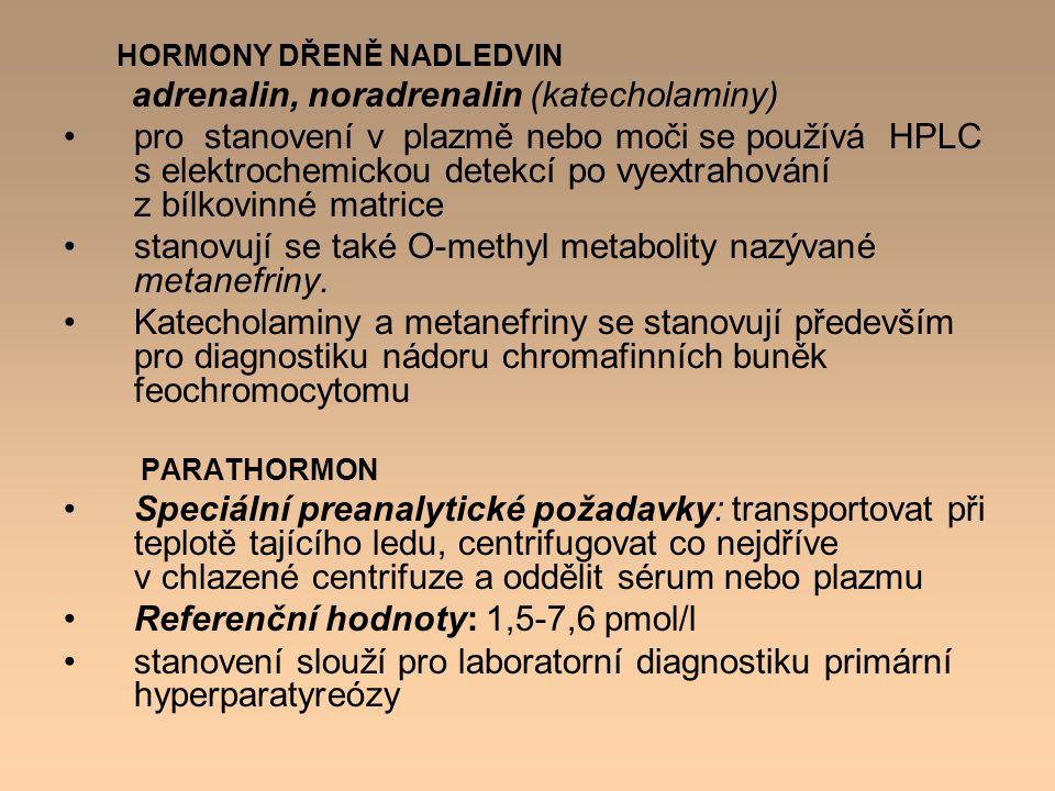 adrenalin, noradrenalin (katecholaminy)