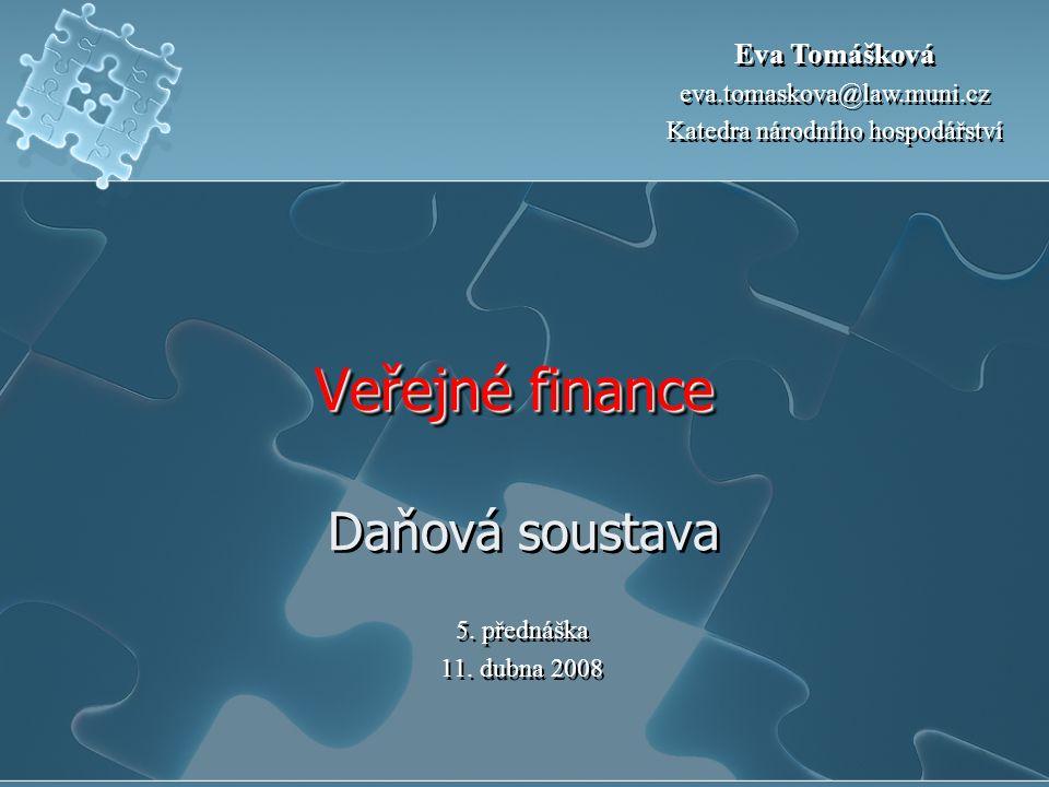 Veřejné finance Daňová soustava